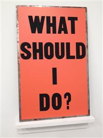 What Should I Do? - Allen Ruppersberg