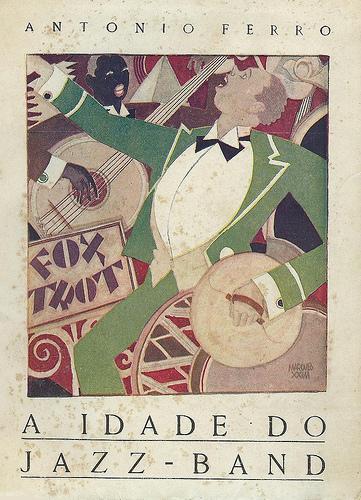 Antonio Ferro, The Age of the Jazz Band (Cover), 1924 - Bernardo Marques