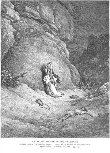 Hagar and Ishmael in the Wilderness - Gustave Dore