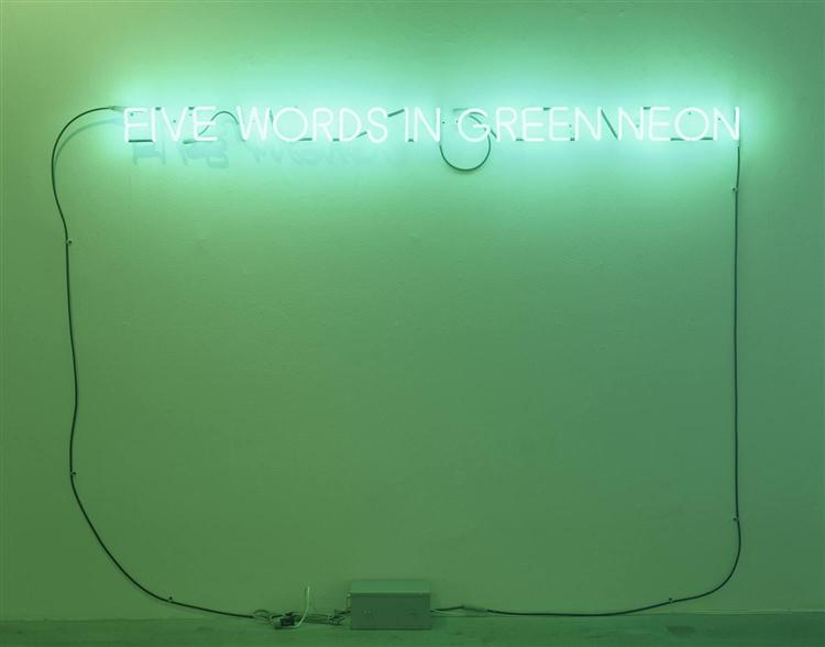 Five Words in Green Neon, 1965 - Joseph Kosuth