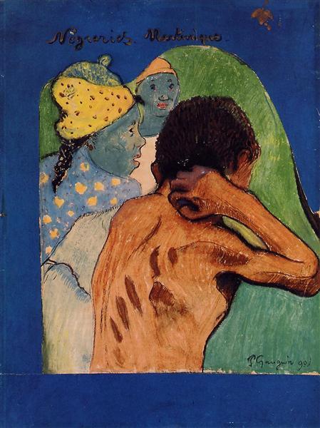 Negreries Martinique, 1890 - Paul Gauguin
