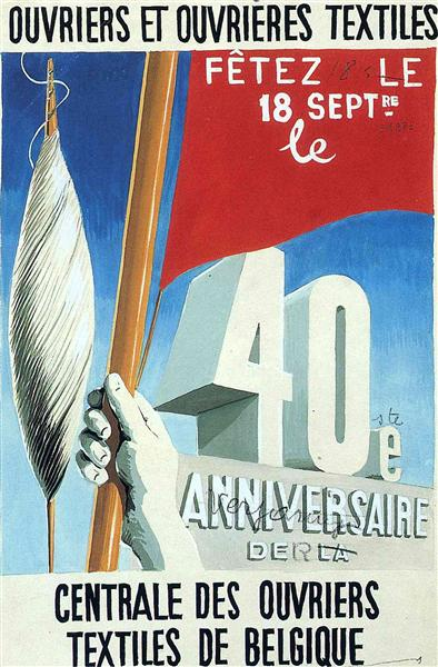 """Project of poster """"The center of textile workers in Belgium (celebration on 18th september)"""", 1938 - Rene Magritte"""