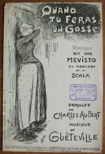 Quand Tu Feras Un Gosse, 1890 - Theophile Steinlen